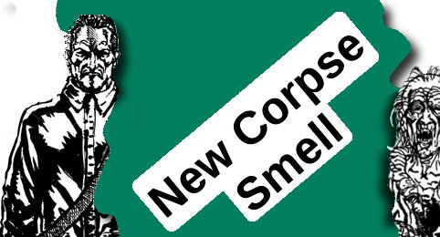 New Corpse Smell
